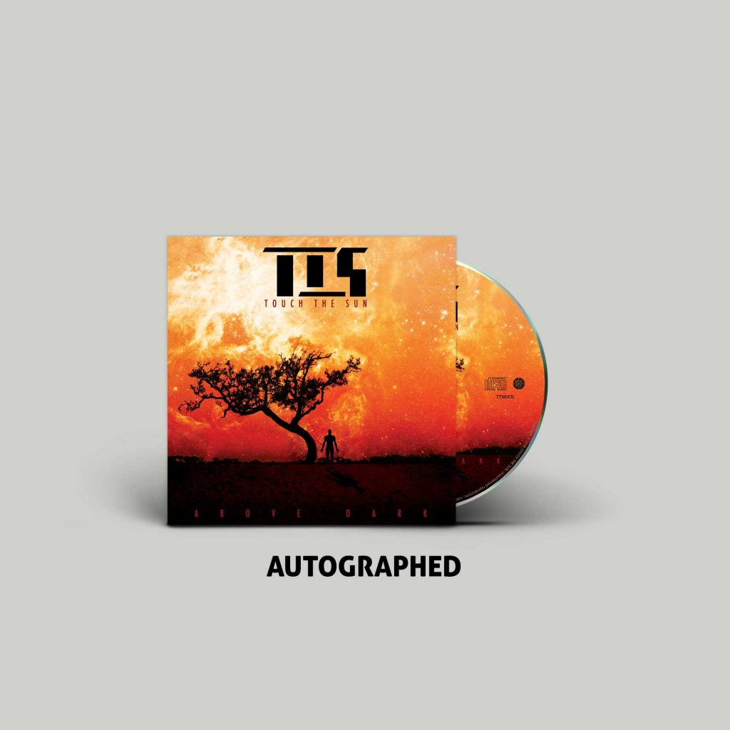 "<b>Touch The Sun</b><br />""Above Dark"" Autographed CD Digi-Pak"