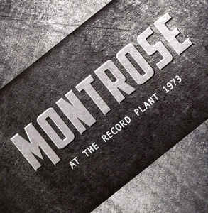 "<b>Montrose</b> <br/>""At The Record Plant 1973"" CD"