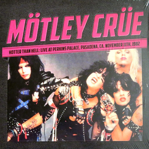 "<b>Mötley Crüe</b> <br/>""Hotter Than Hell: Live Pasadena Nov 11th 1982"" Vinyl"