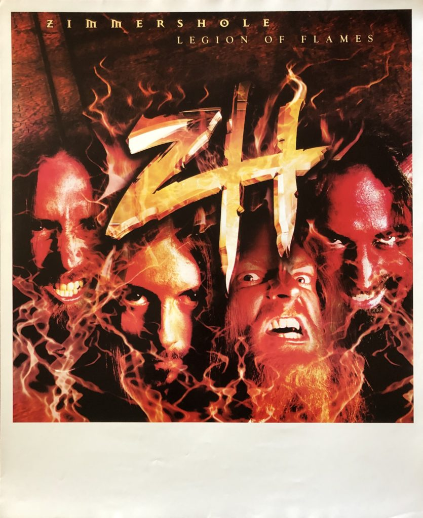 "<b>Zimmers Hole</b> <br/>""Legion of Flames"" album promo 17″x21″"