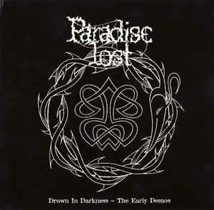 """<b>Paradise Lost</b> <br/>""""Drown In Darkness – The Early Demos"""" CD"""