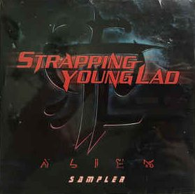 """<b>Strapping Young Lad</b> <br/>""""Alien"""" Sampler CD"""