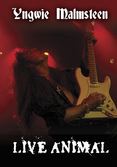 "<b>Yngwie Malmsteen</b> <br/>""Live Animal"" DVD"