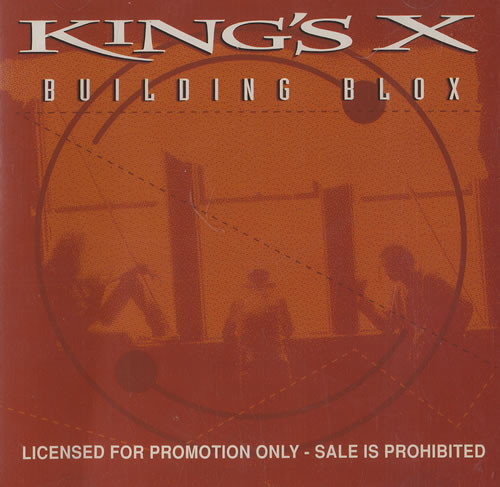 """King's X – """"Building Blox"""" Promotional CD"""